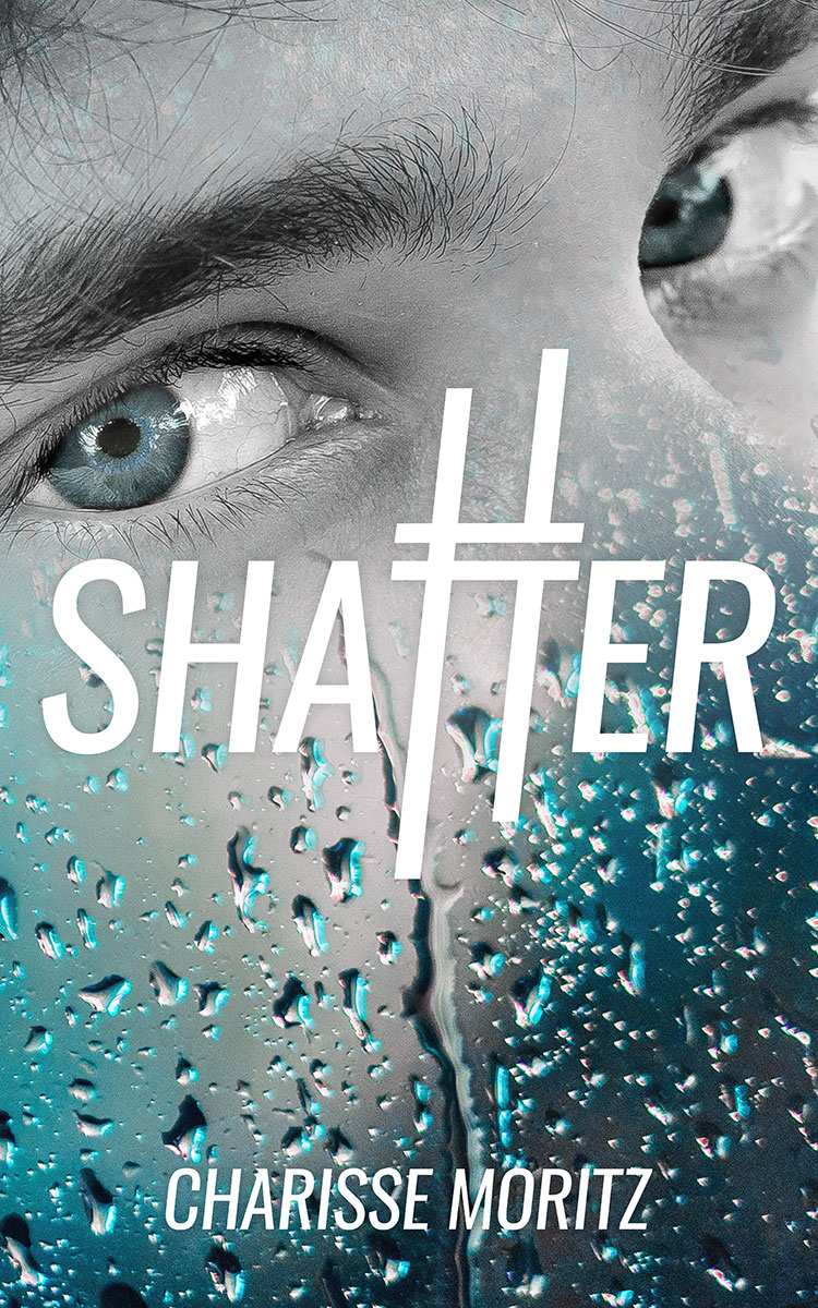 shatter by charisse moritz